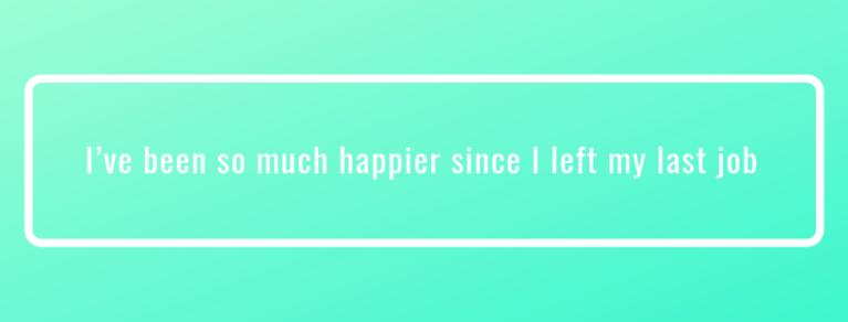 i've been happier